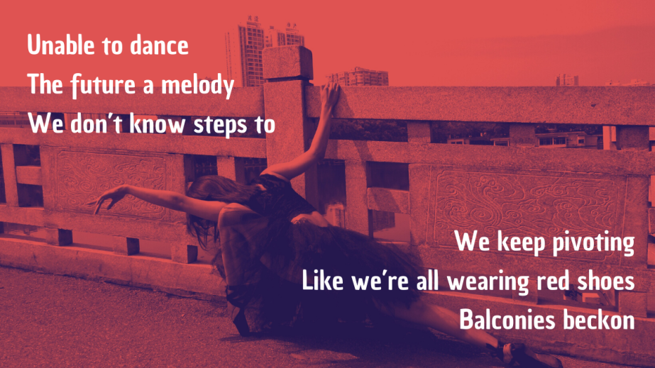 Pandemic Poem #31 /Pivoting